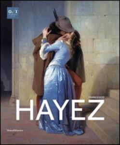 Foto Cover di Francesco Hayez, Libro di  edito da Silvana