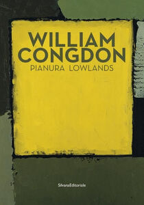 Libro William Congdon. Pianura. Ediz. italiana e inglese