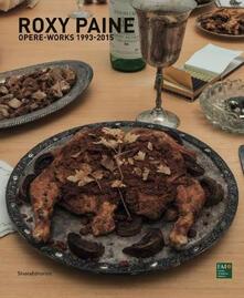 Roxy Paine. Opere-Works 1993-2015 - copertina