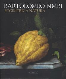 Ristorantezintonio.it Bartolomeo Bimbi. Eccentrica natura. Catalogo della mostra (Torino, 29 gennaio-11 arile 2016) Image