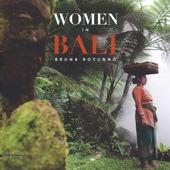 Women in Bali. Ediz. italiana, inglese e francese