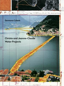 Libro Christo and Jeanne-Claude. Water projects Germano Celant