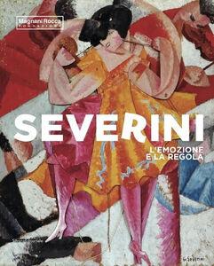 Libro Severini. L'emozione e la regola