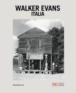 Libro Walker Evans. Italia