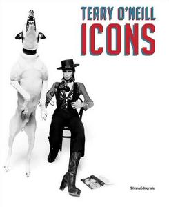 Libro Terry O'Neill. Icons. Ediz. italiana, inglese e francese