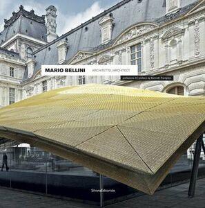 Libro Mario Bellini architetto. Ediz. italiana e inglese