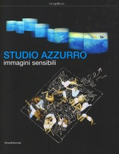 Studio Azzurro. Immagini sensibili