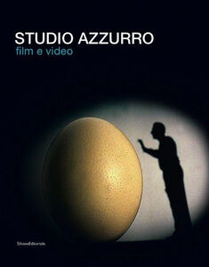 Libro Studio Azzurro. Film e video