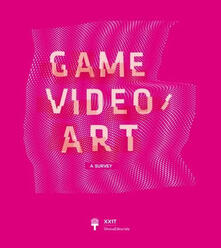 Game Video/Art. A Survey. Ediz. italiana e inglese - copertina