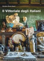 Il Vittoriale degli italiani. Ediz. illustrata