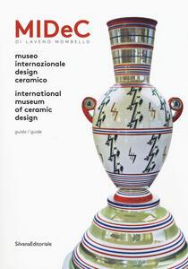 Midec di Laveno Mombello. Museo internazionale design ceramico. Ediz. italiana e inglese