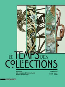 Le temps des collections. 6ème édition 2017-2018