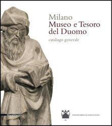 Milano. Museo e tesoro del Duomo. Catalogo generale. Ediz. illustrata.pdf