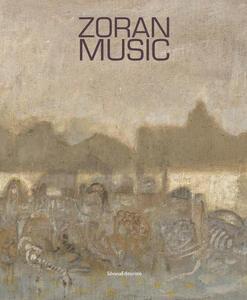 Zoran Music. Catalogo della mostra (Bologna, 18 novembre 2017-15 gennaio 2018). Ediz. italiana e inglese