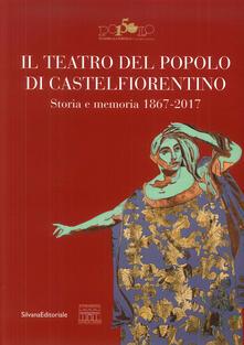 Grandtoureventi.it Il teatro del popolo di Castelfiorentino Image