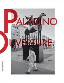 Charun.it Mimmo Paladino. Ouverture. Catalogo della mostra (Brescia, 6 maggio 2017-2 settembre 2018). Ediz. italiana e inglese Image