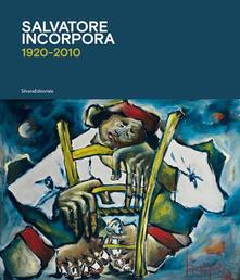 Listadelpopolo.it Salvatore Incorpora 1920-2010. Ediz. illustrata Image