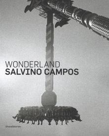 Salvino Campos. Wonderland. Catalogo della mostra (San Pietroburgo, 25 luglio-2 settembre 2018). Ediz. italiana e inglese - copertina