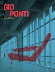 Premioquesti.it Gio Ponti. Archi-designer. Ediz. inglese Image