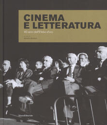 Radiospeed.it Cinema e letteratura. 40 anni dell'Efebo d'oro. Ediz. illustrata Image