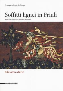 Squillogame.it Soffitti lignei in Friuli fra medioevo e rinascimento Image