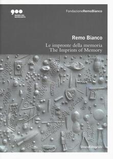 Radiospeed.it Remo Bianco. Impronte della memoria. Catalogo della mostra (Milano, 5 luglio-6 ottobre 2019). Ediz. italiana e inglese Image