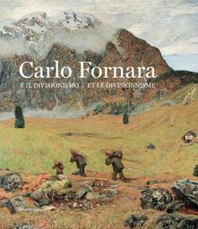 Daddyswing.es Carlo Fornara e il divisionismo. Catalogo della mostra (Aosta, 26 ottobre 2019-15 marzo 2020). Ediz. italiana e francese Image