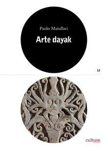 Festivalpatudocanario.es Arte dayak. Catalogo della mostra (Lugano, 28 settembre 2019-17 maggio 2020). Ediz. illustrata Image