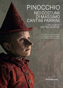 Pinocchio nei costumi di Massimo Cantini Parrini dal film di Matteo Garrone. Catalogo della mostra (Prato, 22 dicembre 2019-22 marzo 2020). Ediz. italiana e inglese.pdf