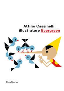 Attilio Cassinelli illustratore Evergreen. Catalogo della mostra (Roma, 3 febbraio-22 marzo 2020). Ediz. illustrata.pdf
