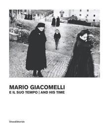 Daddyswing.es Giacomelli e il suo tempo. Ediz. illustrata Image