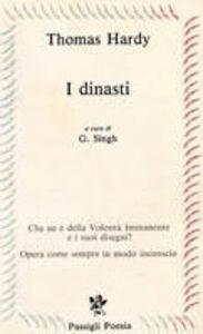 Foto Cover di I dinasti, Libro di Thomas Hardy, edito da Passigli