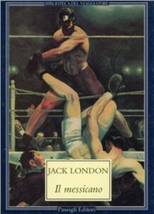 Libro Il messicano Jack London