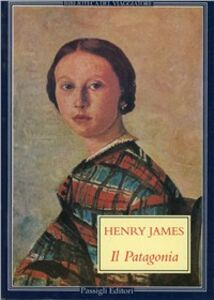 Foto Cover di Il Patagonia, Libro di Henry James, edito da Passigli