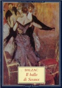Libro Il ballo di Sceaux Honoré de Balzac