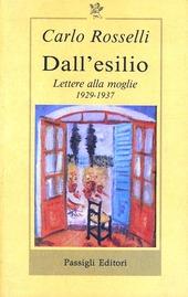 Dall'esilio. Lettere alla moglie (1929-1937)