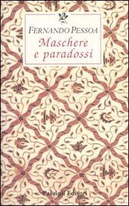 Libro Maschere e paradossi Fernando Pessoa