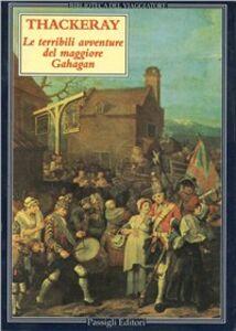 Libro Le terribili avventure del maggiore Gahagan William M. Thackeray