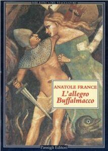 Libro L' allegro Buffalmacco Anatole France