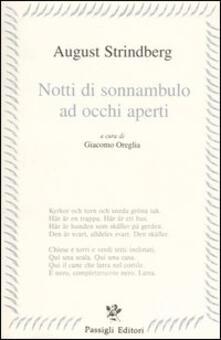 Notti di sonnanbulo ad occhi aperti. Testo svedese a fronte - August Strindberg - copertina