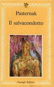 Foto Cover di Il salvacondotto, Libro di Boris Pasternak, edito da Passigli
