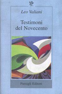 Libro Testimoni del Novecento Leo Valiani