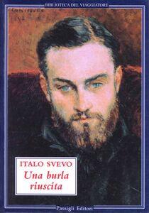 Foto Cover di Una burla riuscita, Libro di Italo Svevo, edito da Passigli