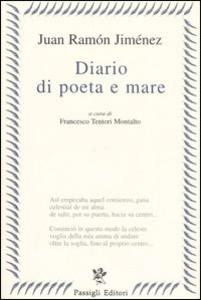 Libro Diario di poeta e mare. Testo spagnolo a fronte J. Ramón Jiménez
