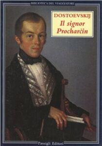 Libro Il signor Procharcin Fëdor Dostoevskij