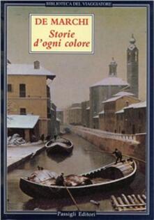 Storie d'ogni colore. Racconti lombardi