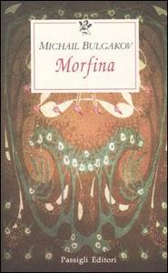 Libro Morfina Michail Bulgakov