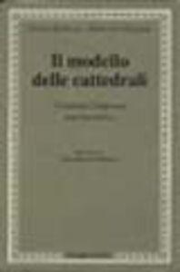 Foto Cover di Il modello delle cattedrali. Costruire l'impresa culturale, Libro di Enrico Bellezza,Francesco Florian, edito da Passigli
