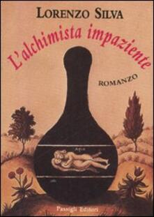 L' alchimista impaziente - Lorenzo Silva - copertina