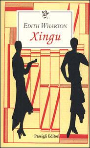 Foto Cover di Xingu, Libro di Edith Wharton, edito da Passigli